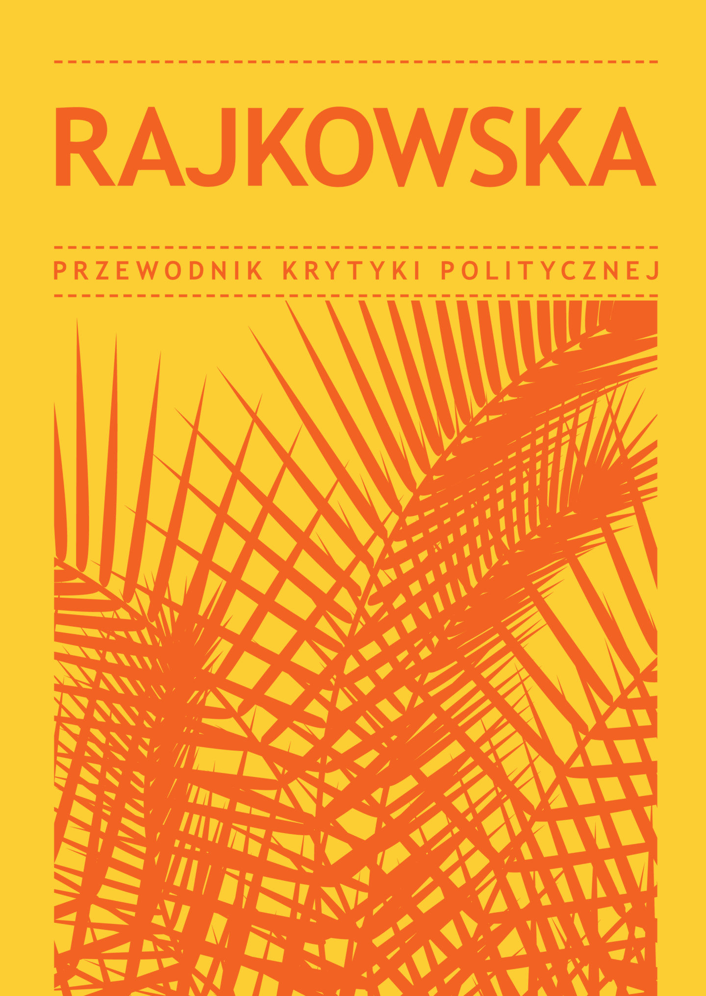Rajkowska: A Political Critique Guide